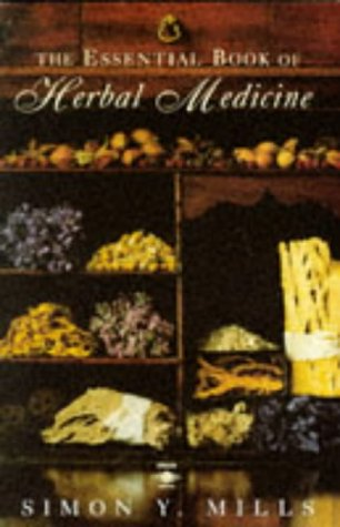 9780140193091: The Essential Book of Herbal Medicine (Arkana)