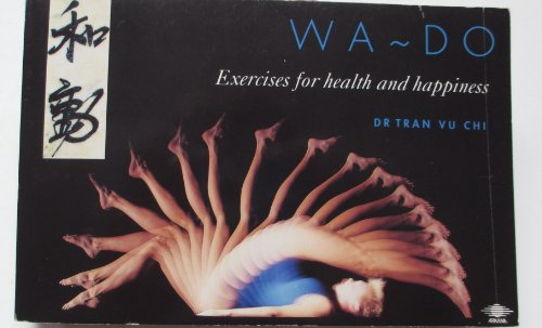 9780140193237: Wa-Do: Exercises for Health and Happiness (Arkana S.)