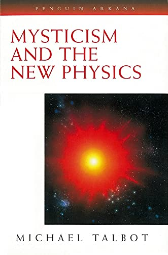 9780140193282: Mysticism and the New Physics (Arkana)