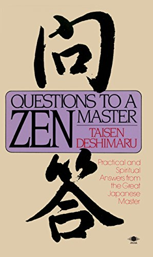 9780140193428: Questions to a Zen Master: Practical and Spiritual Answers from the Great Japanese Master