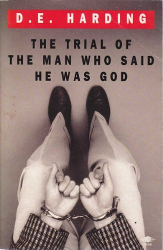 9780140193633: The Trial of the Man Who Said He Was God (Arkana S.)