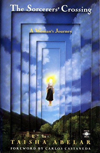 9780140193664: The Sorcerer's Crossing: A Woman's Journey (Compass)