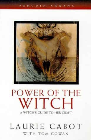9780140193688: Power of the Witch: A Witch's Guide to Her Craft (Arkana)