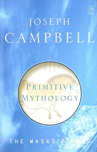 The Masks of God, Vol. 1: Primitive: Joseph Campbell