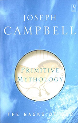 9780140194432: Primitive Mythology (The Masks of God)