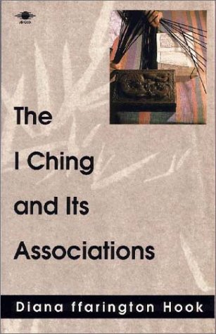 9780140194463: The I Ching and Its Associations (Arkana)