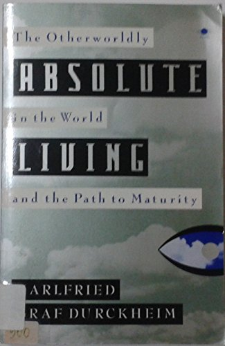 9780140194524: Absolute Living (Arkana)