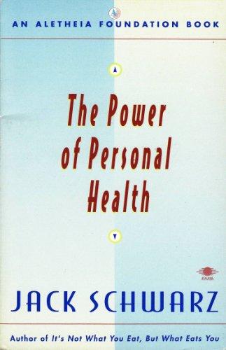 9780140194531: Schwarz Jack : Power of Personal Health (Aletheia Foundation Book)