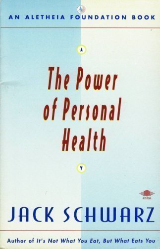 9780140194531: The Power of Personal Health (Aletheia Foundation Book)