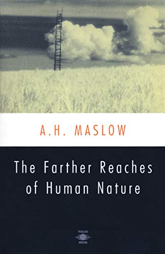 9780140194708: The Farther Reaches of Human Nature (Arkana)