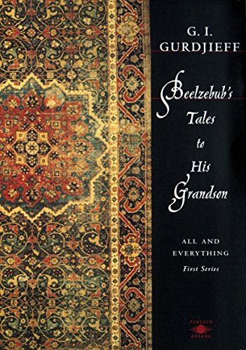 9780140194739: Beelzebub's Tales to His Grandson: All and Everything