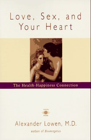 9780140194784: Love, Sex, and Your Heart