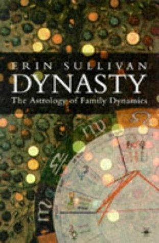 9780140194906: Dynasty: The Astrology of Family Dynamics (Contemporary Astrology)