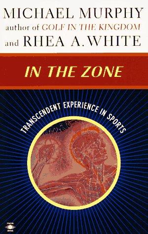 9780140194920: In the Zone: Transcendent Experience in Sports (Arkana)