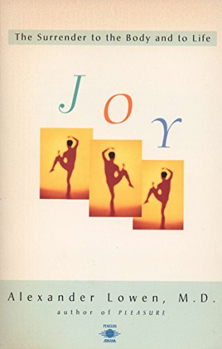 9780140194937: Joy: The Surrender to the Body and to Life (Compass)
