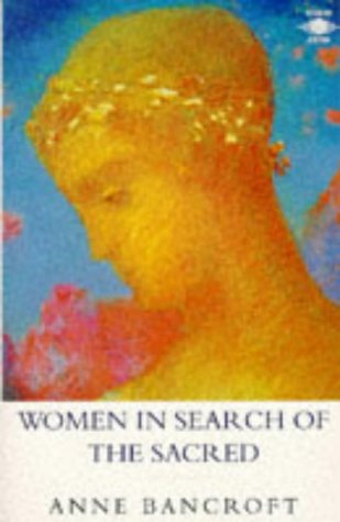 9780140194944: Women in Search of the Sacred (Arkana)