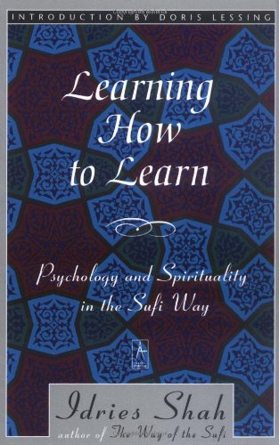 Learning How to Learn Psychology and Spirituality: Shah, Idries