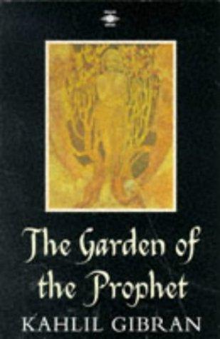 9780140195231: The Garden of the Prophet (Arkana)