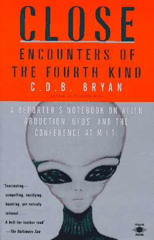 9780140195279: Close Encounters of the Fourth Kind : A Reporter's Notebook on Alien