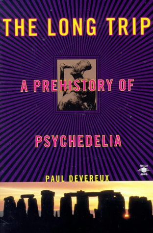 9780140195408: The Long Trip: The Prehistory of Psychedelia (Arkana)