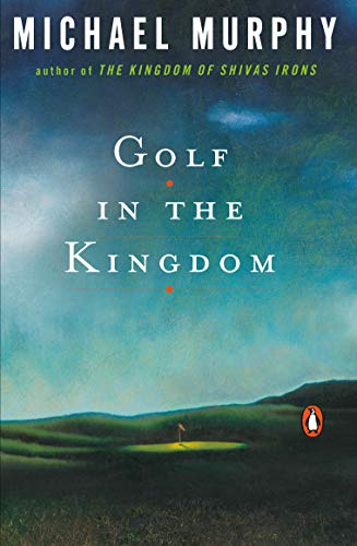 9780140195491: Golf in the Kingdom (An Esalen Book)