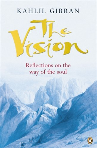9780140195545: The Vision: Reflections on the Way of the Soul (Arkana)