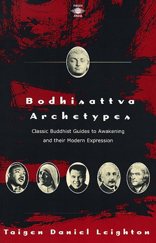 9780140195569: Bodhisattva Archetypes: Classic Buddhist Guides to Awakening and Their Modern Expression