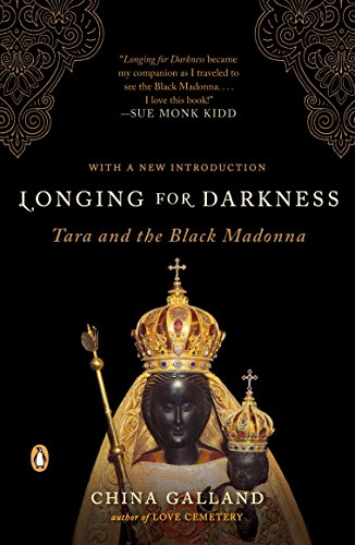 9780140195668: Longing for Darkness: Tara and the Black Madonna; A Ten-Year Journey