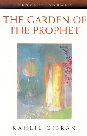 9780140195729: The Garden of the Prophet (Arkana)