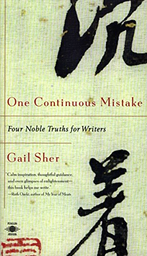 9780140195873: One Continuous Mistake : Four Noble Truths for Writers