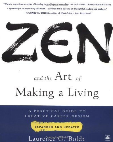 9780140195996: Zen and the Art of Making a Living: A Practical Guide to Creative Career Design (Compass)