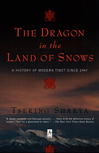 9780140196153: Dragon in the Land of Snows: a History of Modern Tibet since 1947 (Compass)
