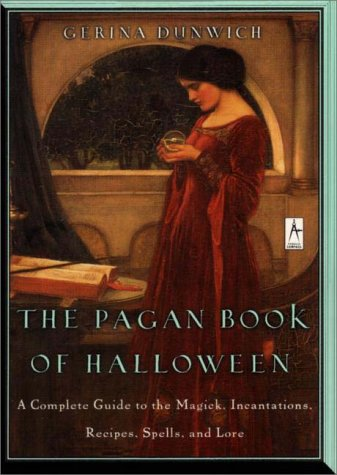 9780140196160: The Pagan Book of Halloween: A Complete Guide to the Magic, Incantations, Recipes, Spells and Lore