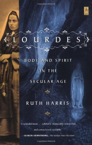 9780140196184: Lourdes: Body and Spirit in the Secular Age (Compass)