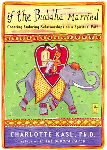 9780140196221: If the Buddha Married: Creating Enduring Relationships on a Spiritual Path