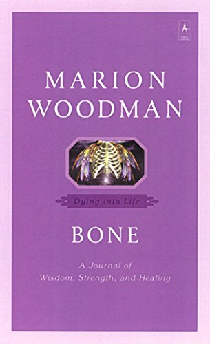 9780140196283: Bone: Dying into Life (Compass)