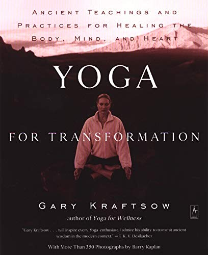 9780140196290: Yoga for Transformation: Ancient Teachings and Practices for Healing the Body, Mind, and Heart (Compass)