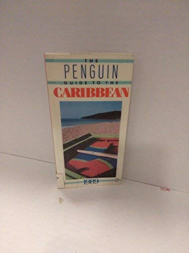 9780140199000: The Penguin Guide to Caribbean 1989 (Travel Guide)