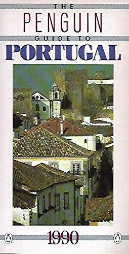 The Penguin Guide to Portugal 1991 (Travel Guide, Penguin) (0140199357) by Jean Anderson