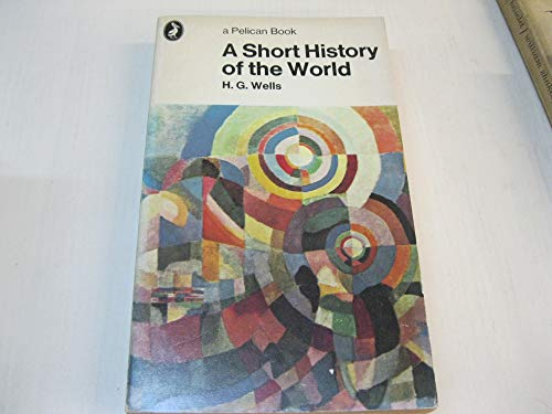 9780140200058: A Short History of the World