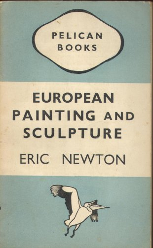 9780140200829: European Painting and Sculpture (Pelican)