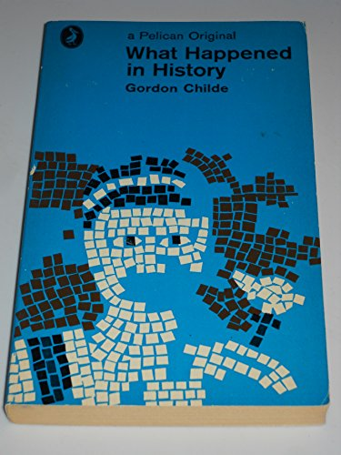 9780140201086: What Happened in History (Pelican)