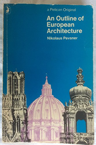 9780140201093: AN Outline of European Architecture (Pelican)