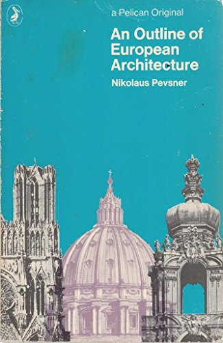 AN Outline of European Architecture (Pelican books ; A109)