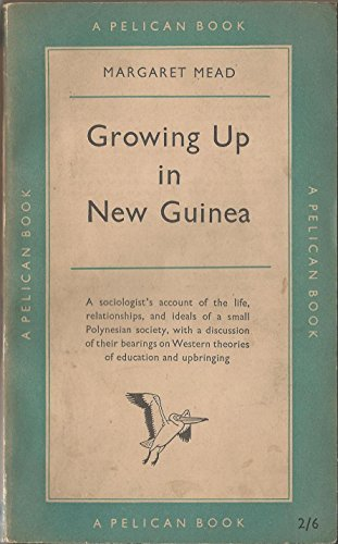 Growing up in New Guinea: Mead, Margaret