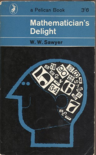 9780140201215: Mathematician's Delight (Pelican)