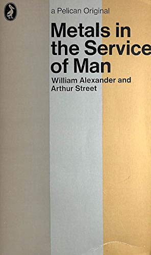 9780140201253: Metals in the Service of Man (Pelican)