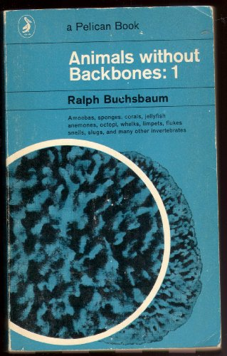 9780140201871: ANIMALS WITHOUT BACKBONES: V. 1 (PELICAN S.)