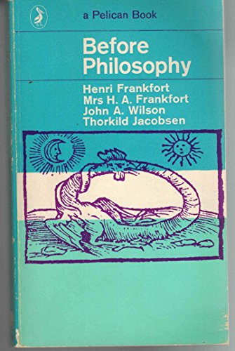 9780140201987: Before Philosophy (Pelican)