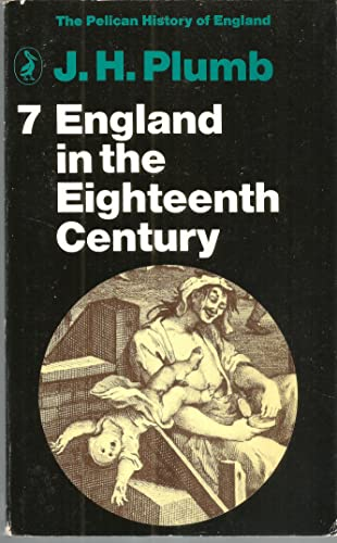 9780140202311: England in the 18th Century: Volume 7 (The Pelican History of England, Penguin)